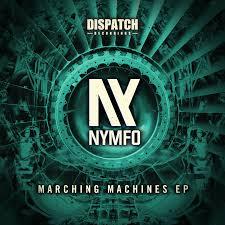 "Nymfo/MARCHING MACHINES EP 12"""