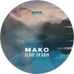 """Mako & Andy Skopes/GLORY OR GAIN EP 12"""""""