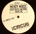 """Mighty Mouse/DISCO BATTLE WEAPON #1 12"""""""