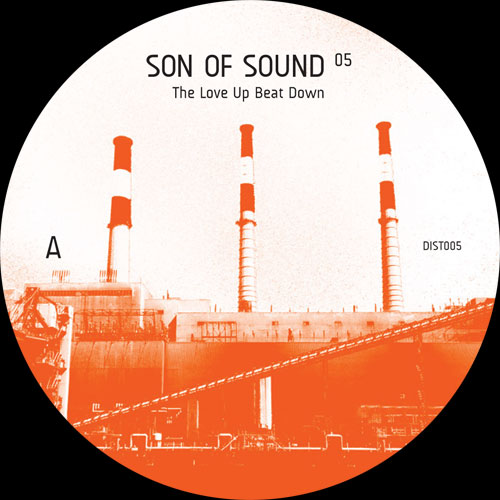 Son Of Sound/THE LOVE UP BEAT DOWN 12""