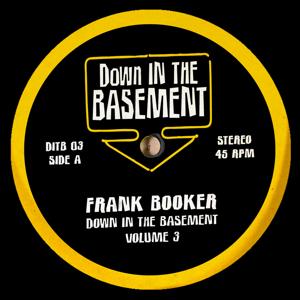 "Frank Booker/DOWN IN THE BASEMENT V3 10"""