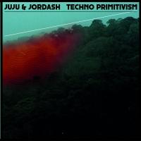 Juju & Jordash/TECHNO PRIMITIVISM 3LP
