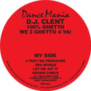 "DJ Clent/100% GHETTO 12"""