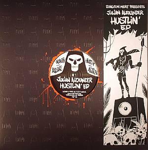 "Julian Alexander/HUSTLIN' EP 12"""
