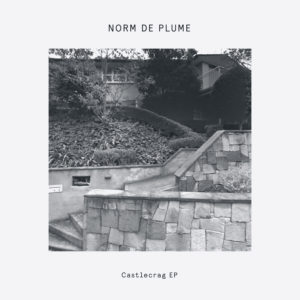 """Norm De Plume/CASTELCRAG EP 12"""""""