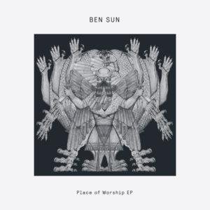 """Ben Sun/PLACE OF WORSHIP EP 12"""""""
