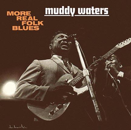 Muddy Waters/MORE REAL FOLK (180g) LP