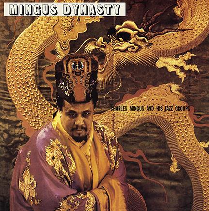 Charles Mingus/MINGUS DYNASTY (180g) LP