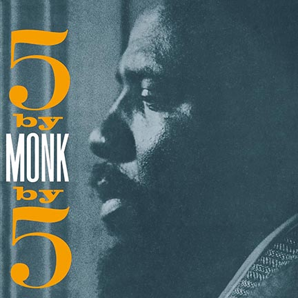 Thelonious Monk/5 BY 5 BY MONK (180g) LP