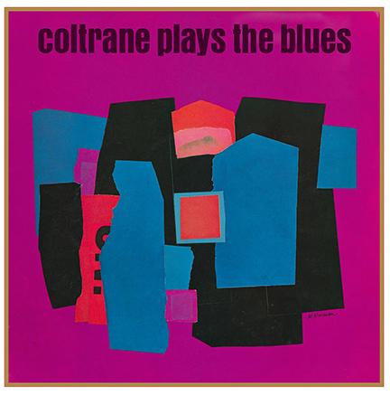 John Coltrane/PLAYS THE BLUES (180g) LP