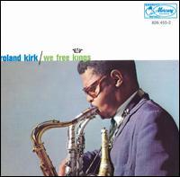 Roland Kirk/WE FREE KINGS (180g) LP