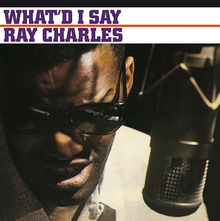 Ray Charles/WHAT'D I SAY (180g) LP