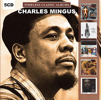 Charles Mingus/TIMELESS CLASSICS 5CD