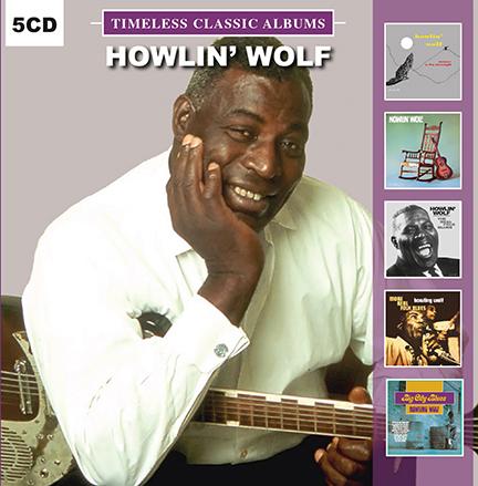 Howlin' Wolf/TIMELESS CLASSICS 5CD