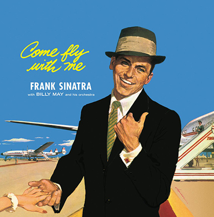 Frank Sinatra/COME FLY WITH ME (180g) LP
