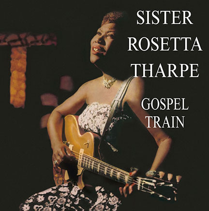Sister Rosetta Tharpe/GOSPEL TRAIN LP