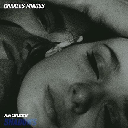Charles Mingus/SHADOWS OST (180g) LP