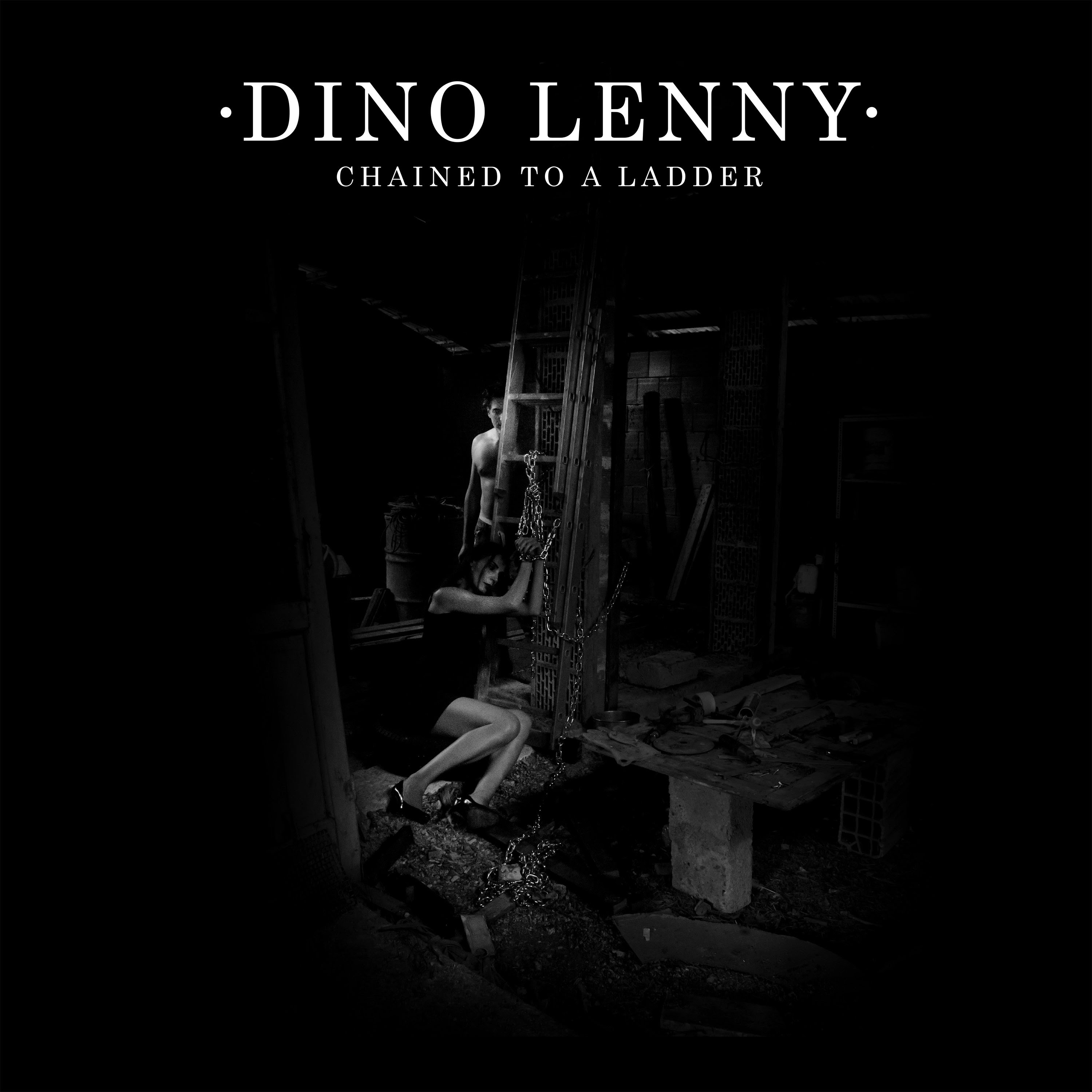 Dino Lenny/CHAINED TO A LADDER 12""
