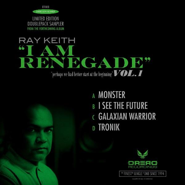 "Ray Keith/I AM RENEGADE SAMPLER EP D12"""