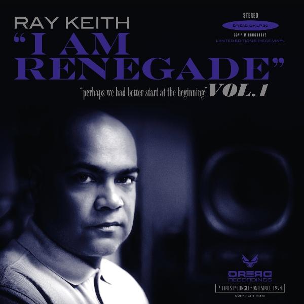 Ray Keith/I AM RENEGADE 5LP