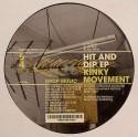 "Kinky Movement/HIT & DIP EP 12"""