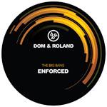 "Dom & Roland/ENFORCED 12"""