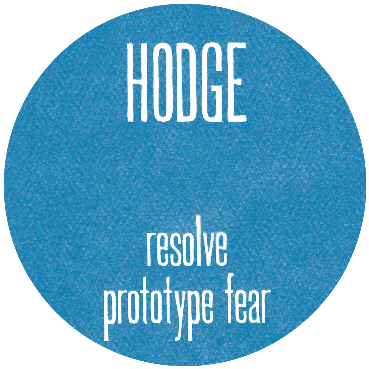 Hodge/RESOLVE & PROTOTYPE FEAR 12""