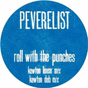"Peverelist/ROLL WITH... (KOWTON RMX) 12"""