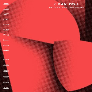 George Fitzgerald/I CAN TELL 12""