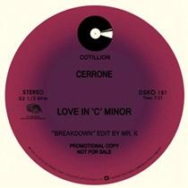 "Cerrone/LOVE IN C MINOR-DANNY KRIVIT 12"""