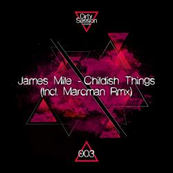"James Mile/CHILDISH THINGS 12"""