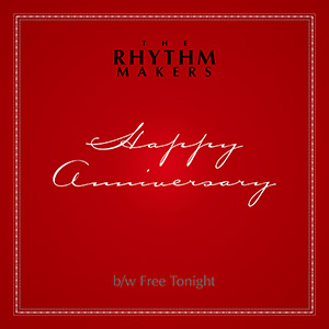 Rhythm Makers/HAPPY ANNIVERSARY 7""