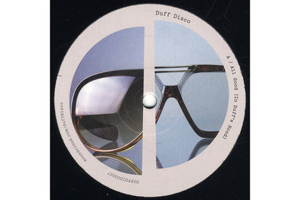 Duff Disco/ALL GOOD (IN DUFF'S HOOD) 12""