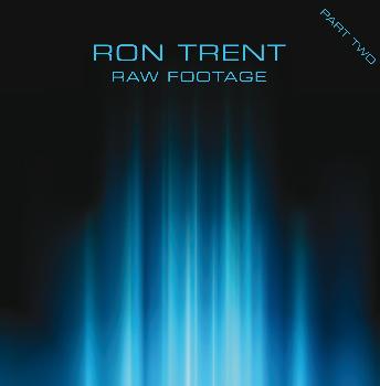 "Ron Trent/RAW FOOTAGE PT. 2 D12"""