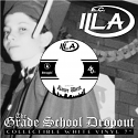 E.C. Illa/GRADE SCHOOL DROPOUT COLOR 7""