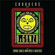 "Crookers pres. Dr.Gonzo/BUST EM UP 12"""
