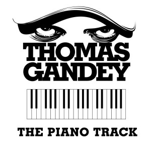 "Thomas Gandey/THE PIANO TRACK 12"""