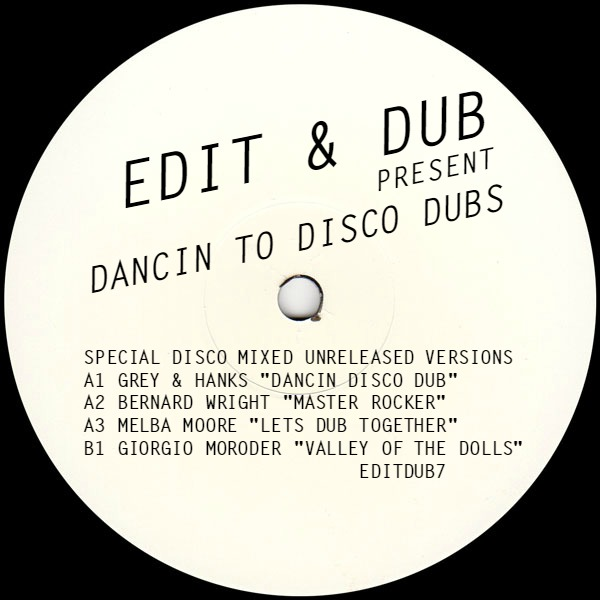 """Edit & Dub/#7 DANCIN TO DISCO DUBS 12"""""""