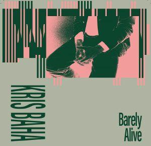 "Kris Baha/BARELY ALIVE 12"""