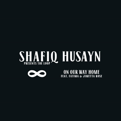 "Shafiq Husayn/ON OUR WAY HOME 12"""