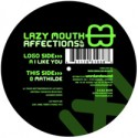 Lazy Mouth/AFFECTIONS EP 12""