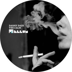 """Danny Daze/CALM 12"""""""