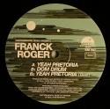 """Franck Roger/YEAH PRETORIA 12"""""""