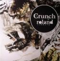 """Roland Schwarz/THE CRUNCH EP 12"""""""