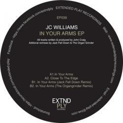"""JC Williams/IN YOUR ARMS EP 12"""""""