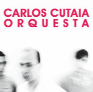 Carlos Cuataia/ORQUESTA LP