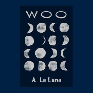 Woo/A LA LUNA LP