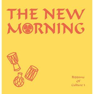 """The New Morning/RIDDIMS OF CULTURE 3 12"""""""