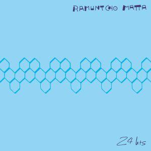 Ramuntcho Matta/24 HRS LP