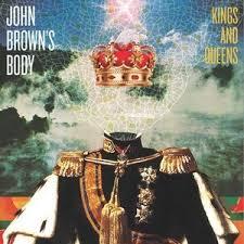 John Brown's Body/KINGS AND QUEENS LP